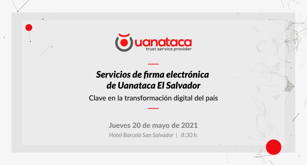Uanataca El Salvador, primer proveedor de firma electrónica del país