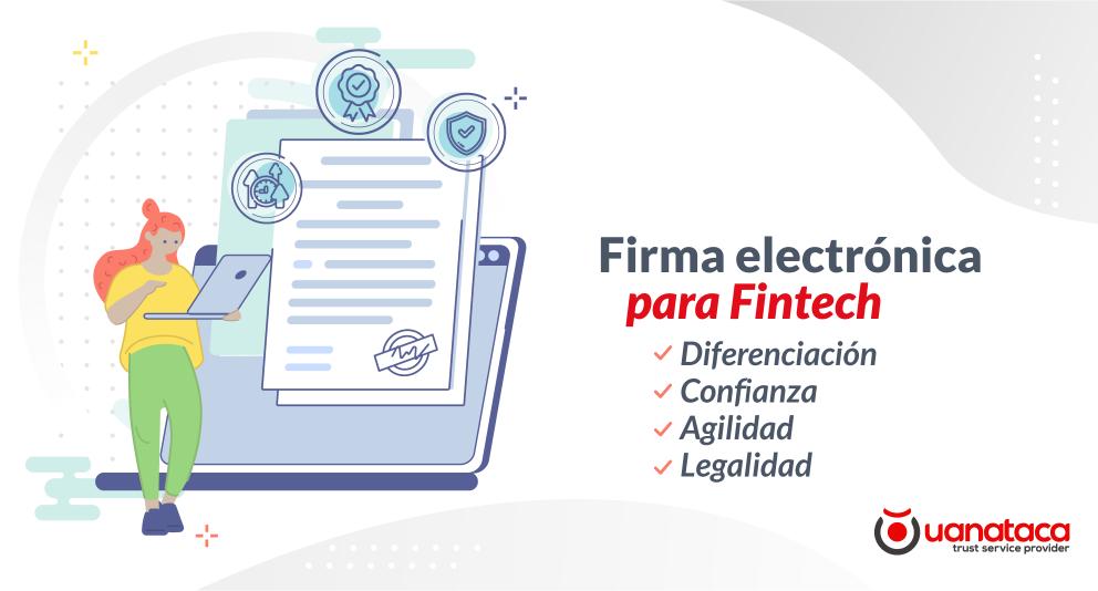 La firma electrónica, herramienta clave para superar los retos de las Fintech