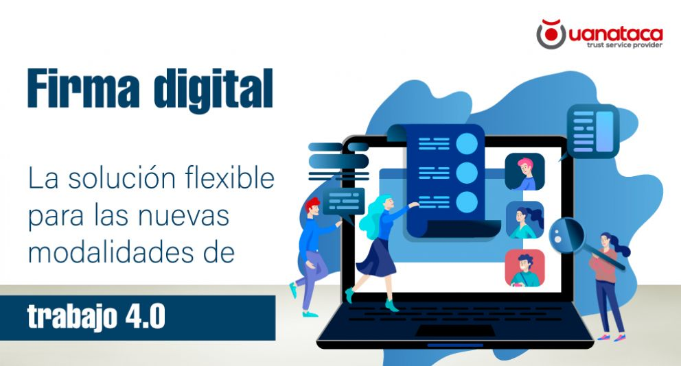 La firma digital y las nuevas modalidades de trabajo 4.0