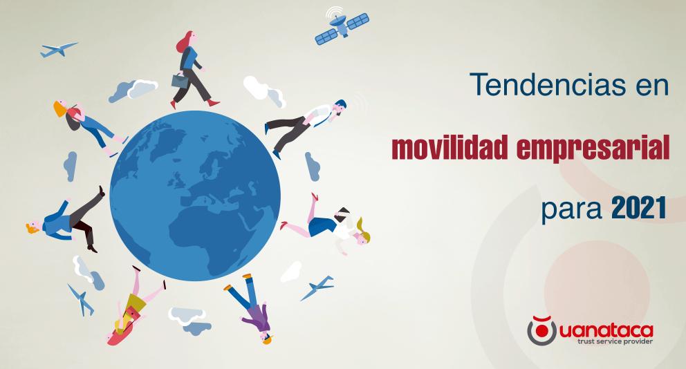 La movilidad empresarial: elemento clave en la transformación digital