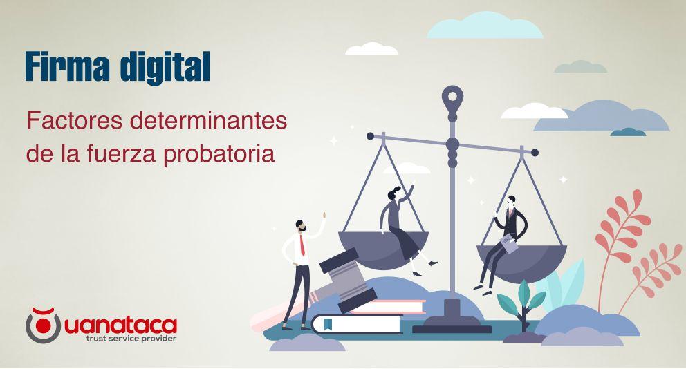 El proceso de onboarding o identificación en la determinación de la fuerza probatoria de la Firma Digital