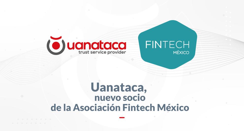Uanataca, nuevo socio de la Asociación Fintech México
