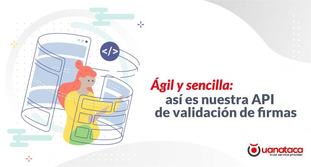 API Rest VOL: valida y verifica masivamente firmas electrónicas