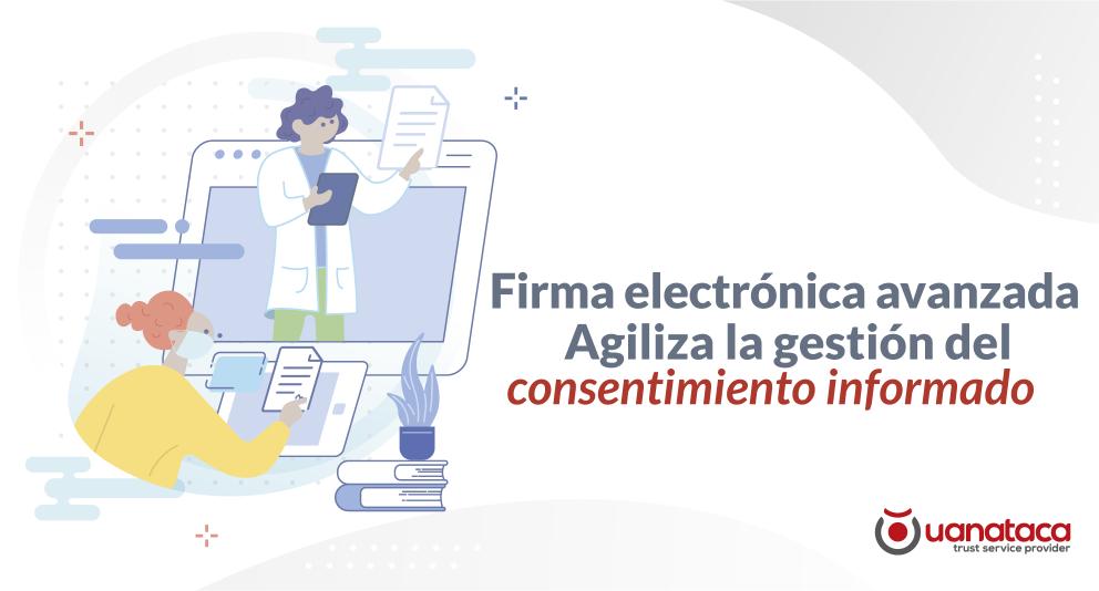 Firma electrónica: la evolución del consentimiento informado