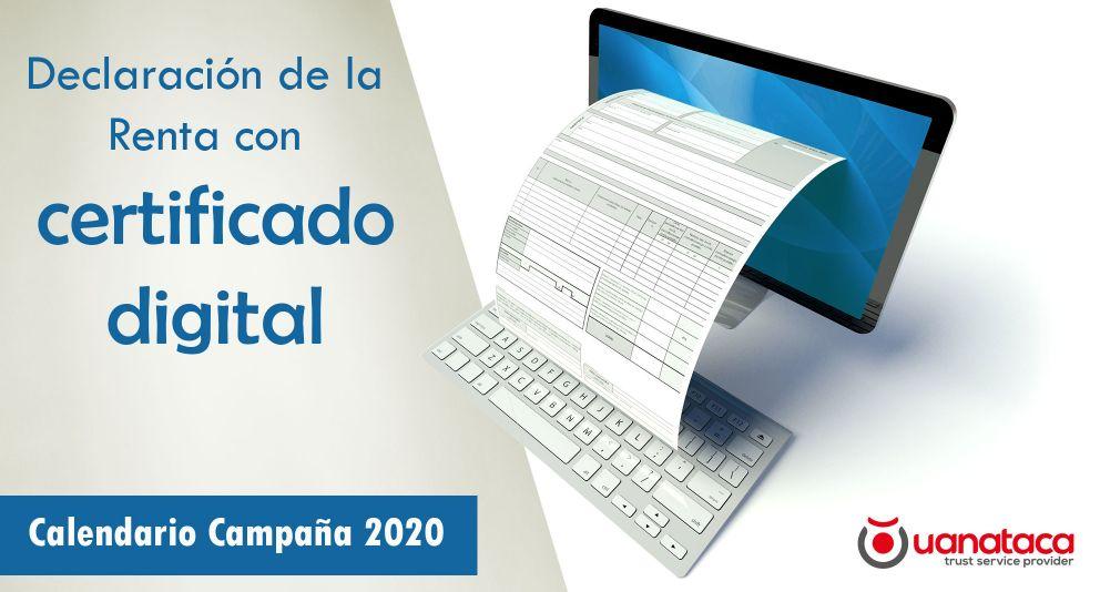 Renta 2019: cómo hacer la declaración del IRPF con certificado digital