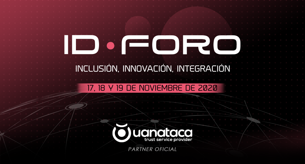 Uanataca, partner oficial de IDForo 2020   17, 18 y 19 de noviembre