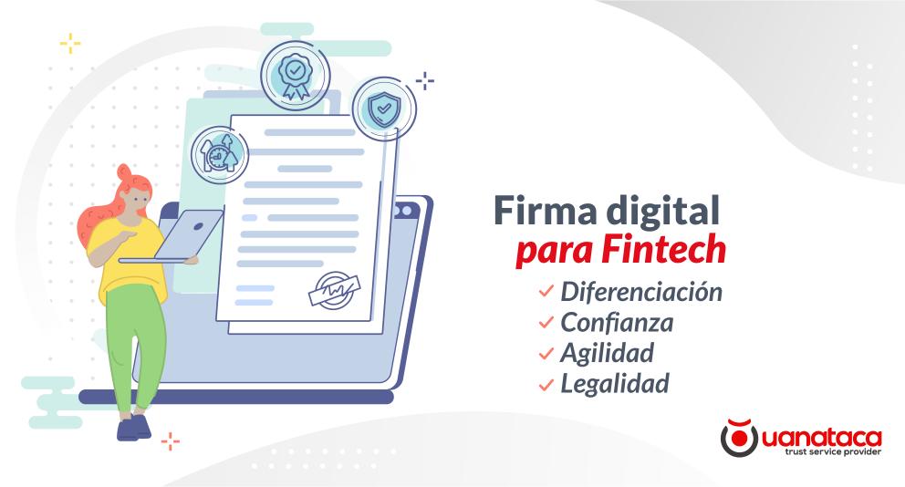 La firma digital, herramienta clave para superar los retos de las Fintech