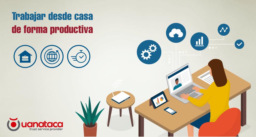 El teletrabajo más allá del COVID-19: soluciones tecnológicas y certificados digitales para maximizar la productividad