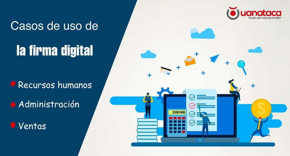 La firma digital en los departamentos de la empresa