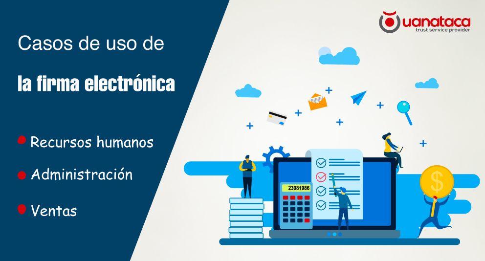 La firma electrónica en los departamentos de la empresa