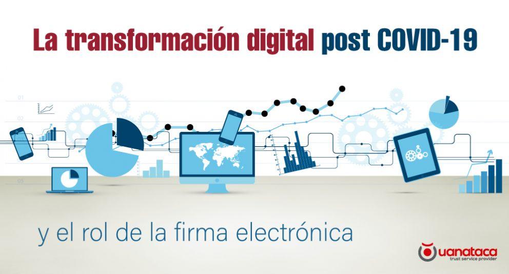 El impacto del COVID-19 en servicios digitales ratifica el rol de la firma electrónica para la continuidad de la actividad económica