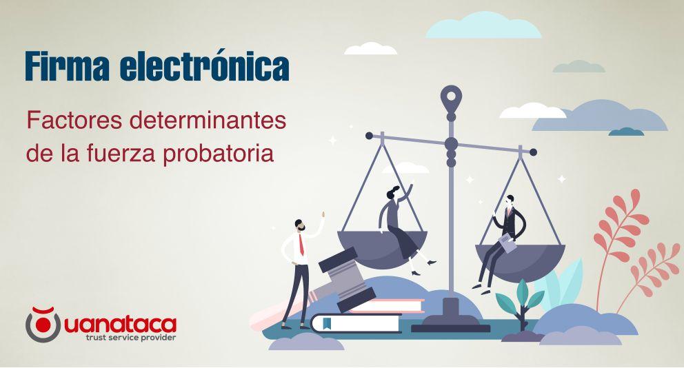 El proceso de onboarding o identificación en la determinación de la fuerza probatoria de la Firma Electrónica