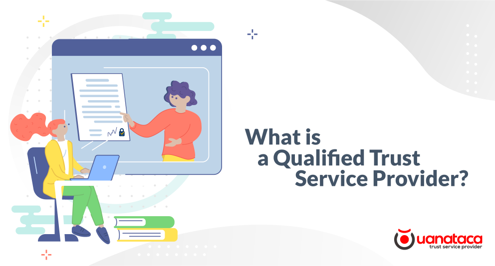 What is a Qualified Trust Service Provider?
