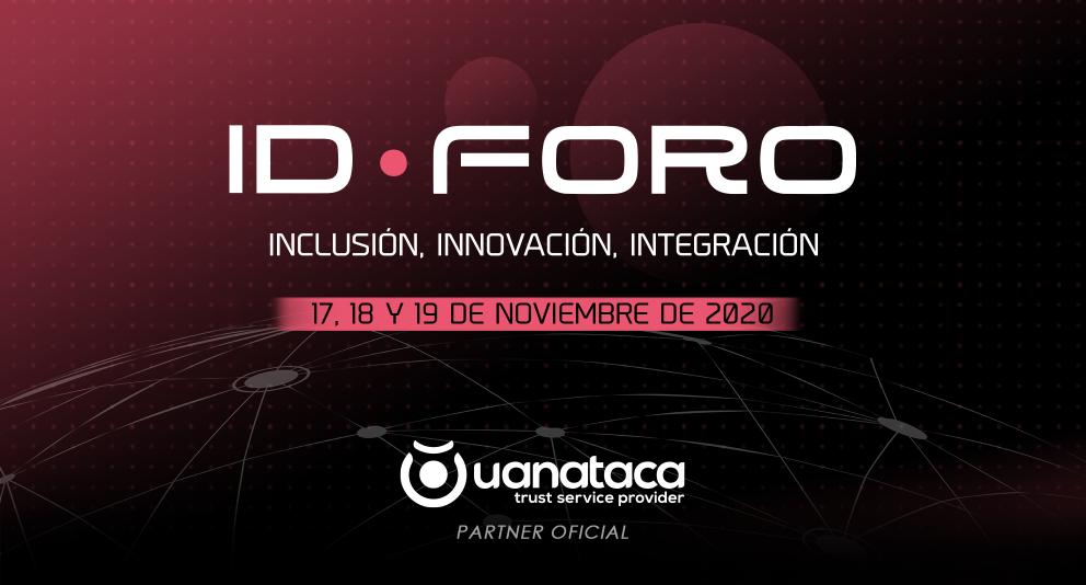 Uanataca, partner oficial de IDForo 2020 | 17, 18 y 19 de noviembre