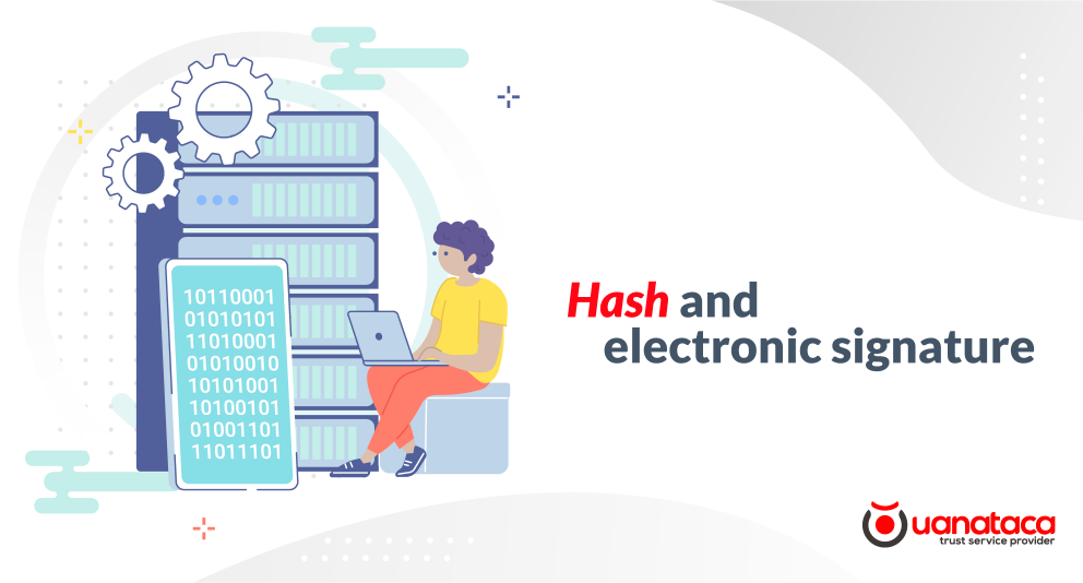 What is a hash and what is its role in the electronic signature?